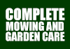 Complete Mowing and Garden Care