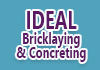 Ideal Bricklaying & Concreting