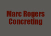 Marc Rogers Concreting