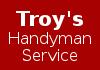 Troy's Handyman Service