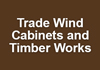 Trade Wind Cabinets and Timber Works