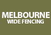 Melbourne Wide Fencing