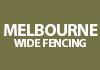 Melbourne Wide Fencing