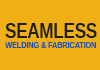 Seamless Welding & Fabrication
