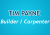 Tim Payne Builder / Carpenter