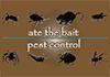 Ate The Bait Pest Control