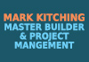 Mark Kitching Master Builder&Project Mangement