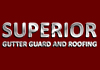 Superior Gutter Guard and Roofing