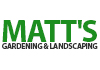 Matt's Gardening & Landscaping