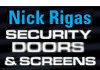 Nick Rigas Security Doors and Screens