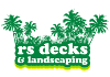 RS Decks Landscaping and construction