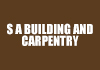 S A Building and Carpentry