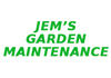 JEM'S Garden Maintenance