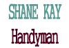 Shane Kay Handyman