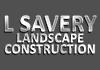 L Savery Landscape Construction