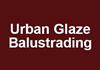 Urban Glaze Balustrading