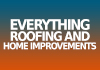 Everything Roofing and Home improvements
