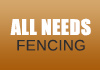 All Needs Fencing