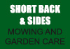 Short back & sides mowing and garden care