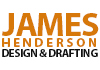 James Henderson Design & Drafting