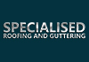 Specialised Roofing and Guttering