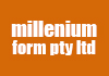 millenium form pty ltd
