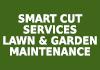 Smart Cut Services Lawn & Garden Maintenance