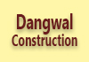 Dangwal Construction