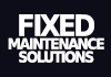 Fixed Maintenance Solutions