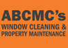 ABCMC'S Window Cleaning and Property Maintenance