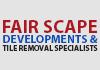 Fair Scape Developments & Tile Removal Specialists