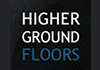 Higher Ground Floors