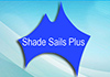 Shade Sails Plus