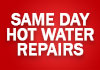 Same Day Hot Water Repairs