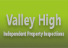 Valley High Independent Property Inspections