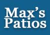 Maxs Patios
