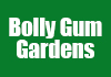Bolly Gum Gardens