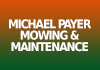 Michael Payer Mowing & Maintenance
