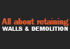 All about retaining walls & Demolition