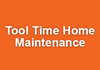 Tool Time Home Maintenance