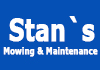 Stan`s mowing and maintenance