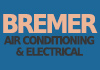 BREMER AIR CONDITIONING AND ELECTRICAL