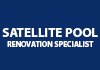 SATELLITE POOL RENOVATION SPECIALIST