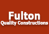 Fulton Quality Constructions