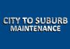 City to Suburb Maintenance