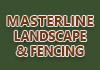 Masterline Landscape & Fencing