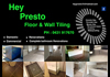 Hey Presto Floor & Wall Tiling
