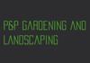 P&P Gardening & Landscaping
