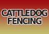 CattleDog Fencing