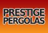 Prestige Pergolas